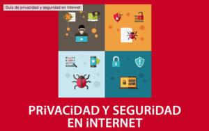 guía de privacidad y seguridad en Internet
